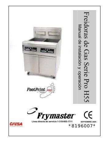 Freidoras de Gas Serie Pro H55 Manual de instalación y - Frymaster