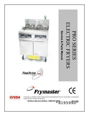 pro h50 55 series gas fryers service and parts manual frymaster pro series electric fryers frymaster