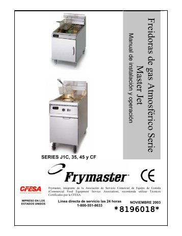 freidoras de gas atmosférico serie master jet capítulo 1 - Frymaster