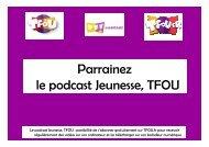 Parrainez le podcast Jeunesse, TFOU - TF1