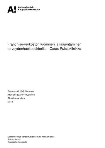 Franchise-verkoston luominen ja laajentaminen ... - Aalto-yliopisto