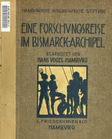 Eine Forschungsreise im Bismarck-Archipel. Mit einer Einfhrung von ...