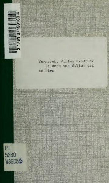 De dood van Willem den eersten : treurspel in vijf bedrijven