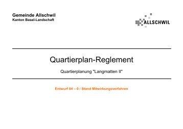 """Quartierplan-Reglement """"Langmatten II"""" - Gemeinde Allschwil"""