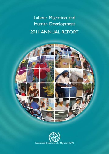 Labour Migration and Human Development 2011 ANNUAL REPORT