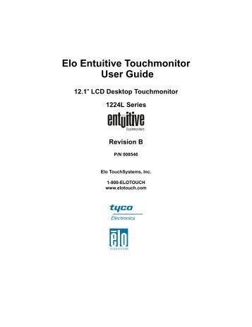 """Elo Entuitive Touchmonitor User Guide for 12.1"""" LCD Desktop ..."""