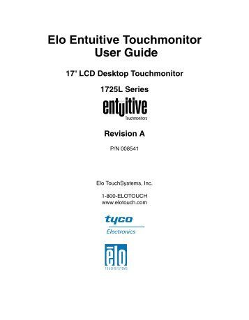 """Elo Entuitive Touchmonitor User Guide for 17"""" LCD Desktop ..."""