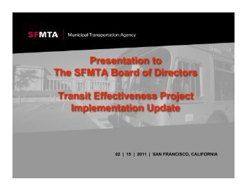 Presentation to The SFMTA Board of Directors Transit Effectiveness ...