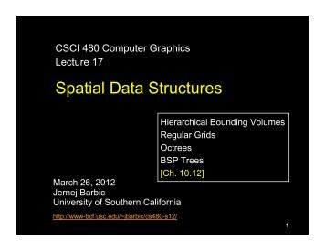 Lecture on Spatial Data Structures - University of Southern California