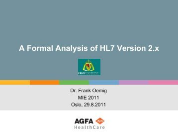 A Formal Analysis of HL7 Version 2.x