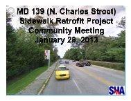 MD 139 (Charles St.) Sidewalk Project - Presentation Jan. 28, 2013