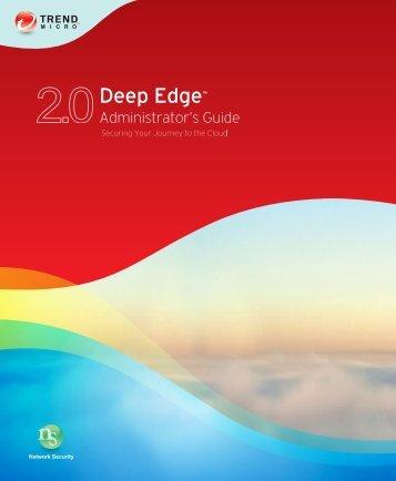 Deep Edge Documentation - Trend Micro? Online Help