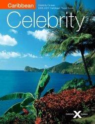 Caribbean Celebrity Cruises 2006-2007 Caribbean Travel Guide