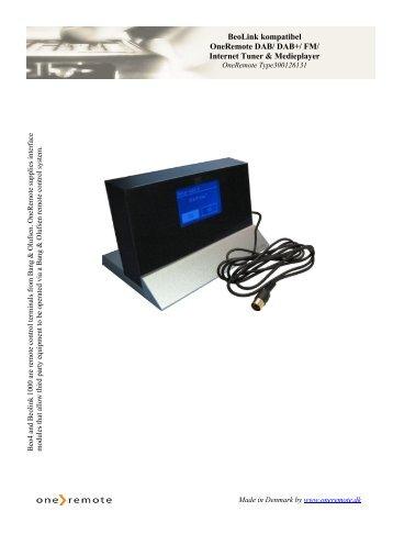 BeoLink kompatibel OneRemote DAB/ DAB+/ FM/ Internet Tuner ...