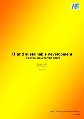 IT and sustainable development - a central issue for the future