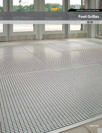 ENTRANCE SYSTEMS & MATTING Foot Grilles - Mats Inc.