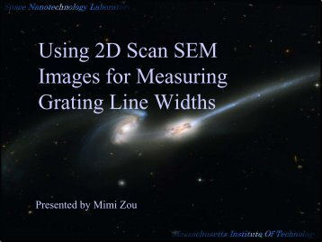 Using 2D Scan SEM Images for Measuring Grating Line Widths - MIT