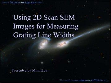 Using 2D Scan SEM Images for Measuring Grating Line Widths - MIT