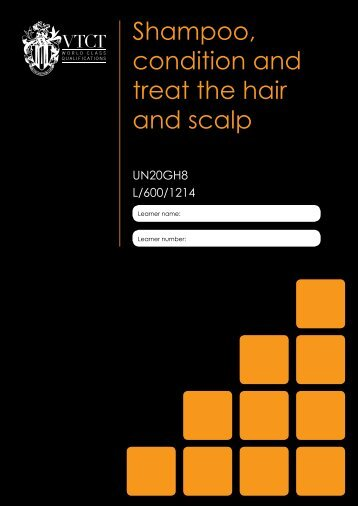 Shampoo, condition and treat the hair and scalp - VTCT