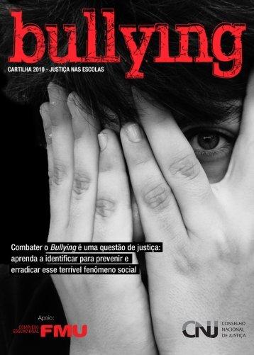 Bullying: Cartilha 2010 - Justiça nas Escolas - Portal do Professor