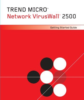 Trend Micro? Network VirusWall? 2500 Getting Started Guide