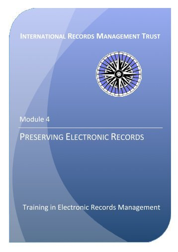 Preserving Electronic Records - International Records Management ...