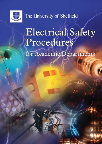 SAF/Elec Procedure/Inners 24pp - Safety.dept.shef.ac.uk - University ...