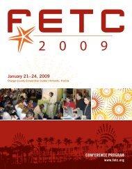 January 21?24, 2009 CONFERENCE PROGRAM - FETC 2010