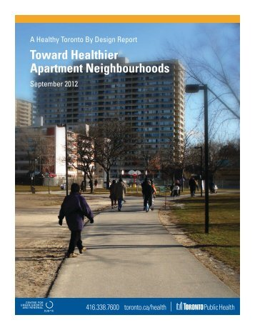 Toward Healthier Apartment Neighbourhoods - ERA Architects Inc.