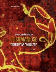 Manual de vigilância da Leishmaniose Tegumentar Americana, 2 ed ...