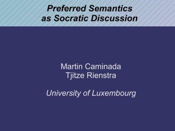 Preferred Semantics as Socratic Discussion