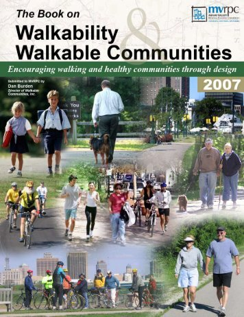 The Book on Walkability and Walkable Communities - MVRPC ...