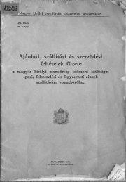 Ajánlati, szállitási és szerződési feltételek füzete - Magyar Királyi ...