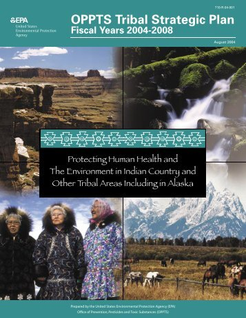 OPPTS Tribal Strategic Plan - US Environmental Protection Agency