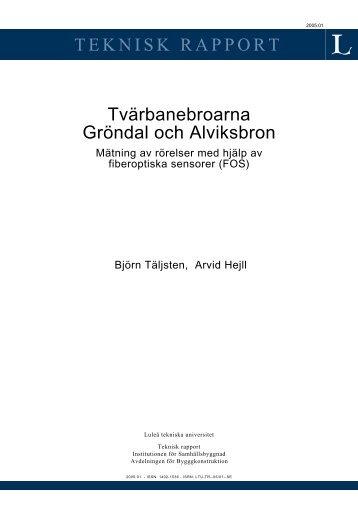 Tvärbanebroarna Gröndal och Alviksbron - Luleå tekniska universitet