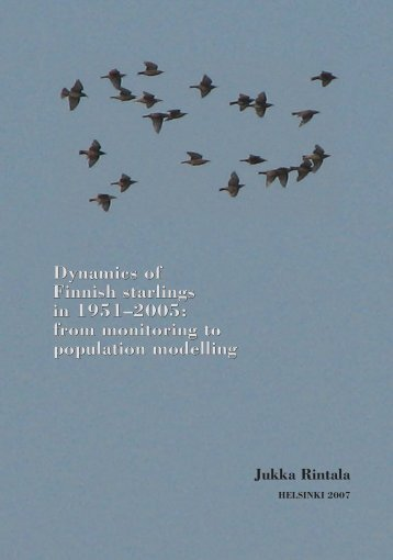 Dynamics of Finnish starlings in 1951-2005: from ... - Helda - Helsinki.fi