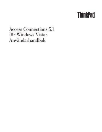 Access Connections 5.1 för Windows Vista ... - Lenovo