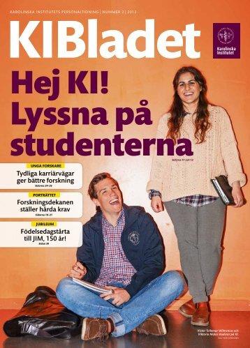KI Bladet 2/2013 som pdf - Karolinska Institutet