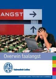 Overwin Faalangst (pdf) - Universiteit Leiden