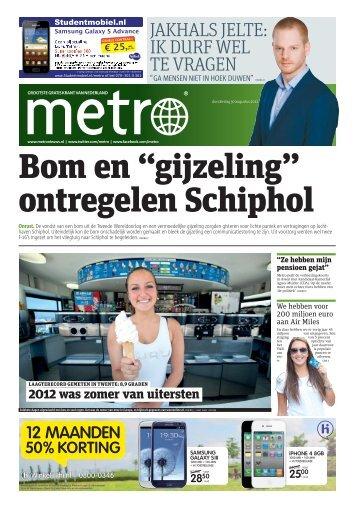 "Bom en ""gijzeling"" ontregelen Schiphol - Metro"