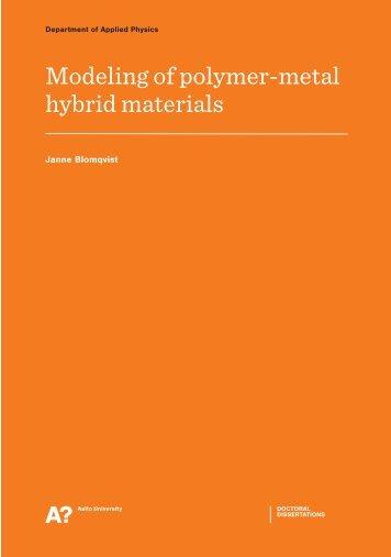 Modeling of polymer-metal hybrid materials