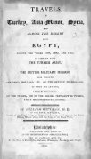 Travels in Turkey, Asia Minor, Syria, and across the desert into Egypt ... - Page 3