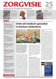 Orde wil medisch specialist in bestuur ziekenhuis - RVZ - Raad voor ...
