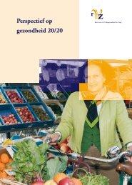 Perspectief op gezondheid 20/20 - RVZ - Raad voor ...
