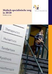 Medisch-specialistische zorg in 20/20 - RVZ - Raad voor ...