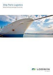 Ship Parts Logistics - deutsch (*pdf, 1.1 mb) - Logwin AG