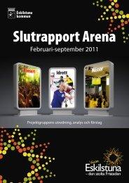 Slutrapport Arena.pdf - Eskilstuna kommun