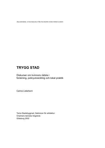 TRYGG STAD - Chalmers tekniska högskola