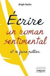 Écrire un roman sentimental et se faire publier - Fnac