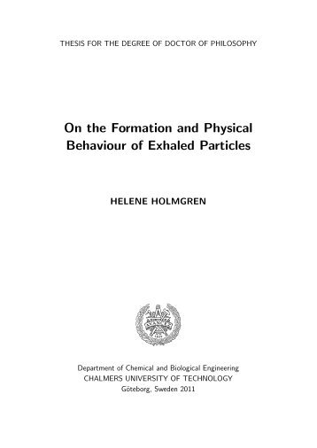 On the Formation and Physical Behaviour of Exhaled Particles